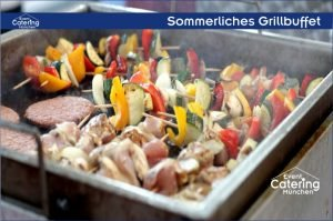 Sommerliches Grillbuffet Catering Oberbayern
