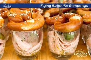 Flying Buffet bayrisch Catering Oberbayern